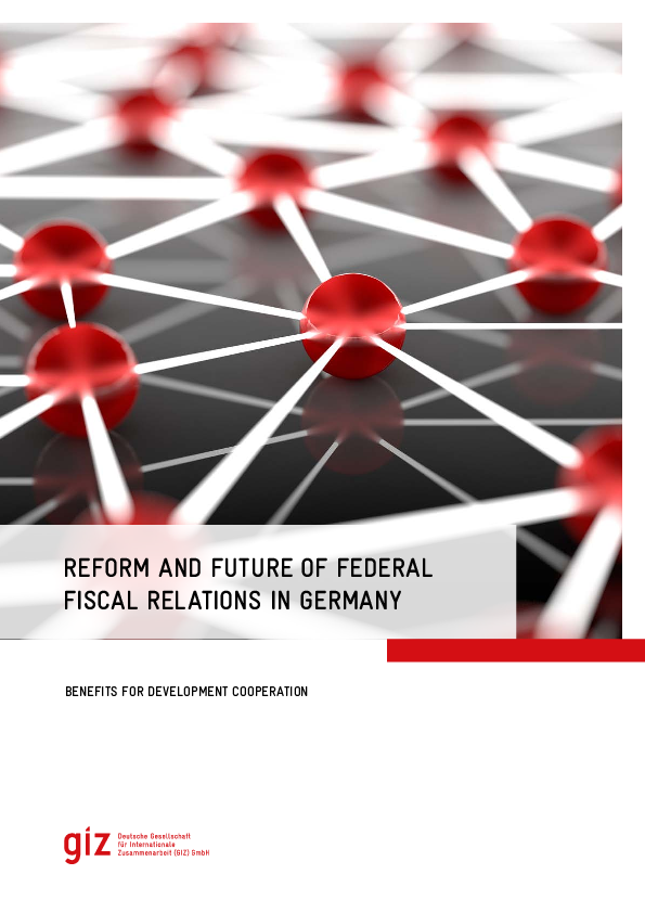 Reform and Future of Federal Fiscal Relations in Germany