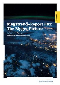 Megatrend-Report #01: The Bigger Picture